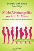 Cover-Bild zu Milde Ableitungsdiät nach F.X. Mayr von Rauch, Erich