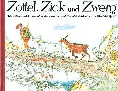 Cover-Bild zu Carigiet, Alois (Illustr.): Zottel, Zick und Zwerg