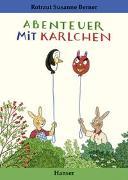 Cover-Bild zu Berner, Rotraut Susanne: Abenteuer mit Karlchen