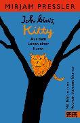 Cover-Bild zu Pressler, Mirjam: Ich bin's, Kitty. Aus dem Leben einer Katze (eBook)
