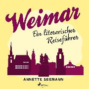Cover-Bild zu Seemann, Annette: Weimar (Audio Download)