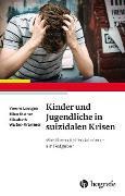 Cover-Bild zu Leutgeb, Verena: Kinder und Jugendliche in suizidalen Krisen (eBook)