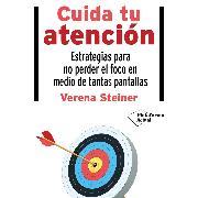 Cover-Bild zu Steiner, Verena: Cuida tu atención (Audio Download)