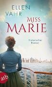 Cover-Bild zu Vahr, Ellen: Miss Marie