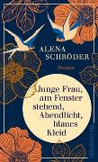 Cover-Bild zu Junge Frau, am Fenster stehend, Abendlicht, blaues Kleid von Schröder, Alena