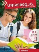 Cover-Bild zu Pozo Vicente, Cristina: Universo.ele B1. Kurs- und Arbeitsbuch mit Audios online