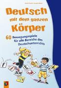 Cover-Bild zu Deutsch mit dem ganzen Körper von Maak, Angela
