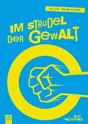 Cover-Bild zu K.L.A.R.-Theaterstücke-Taschenbuch: Im Strudel der Gewalt von Wasserfall, Kurt