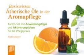 Cover-Bild zu Basiswissen ätherische Öle in der Aromapflege von Klöpper, Steffi
