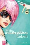 Cover-Bild zu Mein wunderschönes Leben von Reschke, Jan