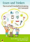 Cover-Bild zu Themenheft Gedächtnistraining mit Senioren: Essen & Trinken von Kelkel, Sabine