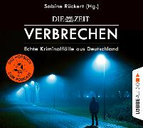 Cover-Bild zu Rückert, Sabine: ZEIT Verbrechen