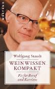 Cover-Bild zu Weinwissen kompakt von Staudt, Wolfgang