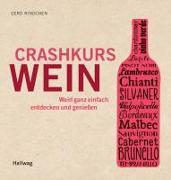 Cover-Bild zu Crashkurs Wein von Rindchen, Gerd