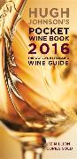 Cover-Bild zu Hugh Johnson's Pocket Wine Book 2016 von Johnson, Hugh