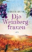 Cover-Bild zu Die Weinbergfrauen von Guggisberg, Brigitte
