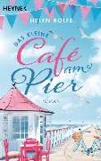 Cover-Bild zu Das kleine Café am Pier von Rolfe, Helen