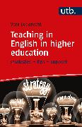 Cover-Bild zu Teaching in English in higher education (eBook) von Zegers-Leberecht, Vera