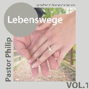 Cover-Bild zu Philip, Pastor: Lebenswege (Audio Download)