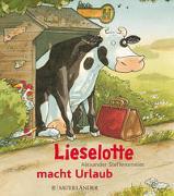 Cover-Bild zu Steffensmeier, Alexander: Lieselotte macht Urlaub (Mini-Ausgabe)