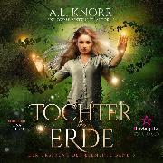 Cover-Bild zu Knorr, A. L.: Tochter der Erde - Der Ursprung der Elemente (Audio Download)