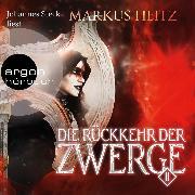 Cover-Bild zu Heitz, Markus: Die Rückkehr der Zwerge, (Ungekürzt) (Audio Download)