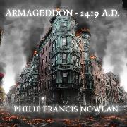 Cover-Bild zu Nowlan, Philip Francis: Armageddon - 2419 A.D (Audio Download)