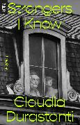 Cover-Bild zu Durastanti, Claudia: Strangers I Know
