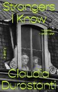 Cover-Bild zu Durastanti, Claudia: Strangers I Know (eBook)