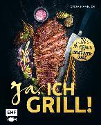 Cover-Bild zu Ja, ich grill! (eBook) von Schmelich, Guido