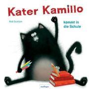 Cover-Bild zu Kater Kamillo kommt in die Schule von Scotton, Rob