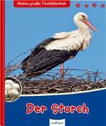 Cover-Bild zu Meine große Tierbibliothek: Der Storch von Poschadel, Dr. Jens
