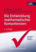 Cover-Bild zu Die Entwicklung mathematischer Kompetenzen von Schneider, Wolfgang