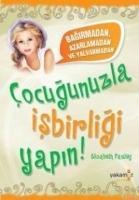 Cover-Bild zu Cocugunuzla Isbirligi Yapin von Pantley, Elizabeth