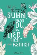 Cover-Bild zu Summ, wenn du das Lied nicht kennst (eBook) von Marais, Bianca