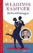 Cover-Bild zu Liebeserklärungen (eBook) von Kaminer, Wladimir