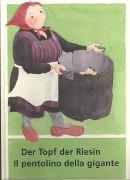 Cover-Bild zu Der Topf der Riesin. Il pentolino della gigante von Hüsler-Vogt, Silvia