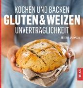 Cover-Bild zu Kochen und Backen: Gluten- & Weizen-Unverträglichkeit (eBook) von Snowdon, Bettina