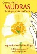 Cover-Bild zu Mudras für Körper, Geist & Seele von Hirschi, Gertrud