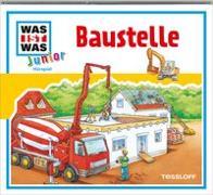 Cover-Bild zu WAS IST WAS Junior Hörspiel: Baustelle von Wilhelmi, Friederike