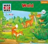 Cover-Bild zu WAS IST WAS Junior Hörspiel: Wald von Wilhelmi, Friederike