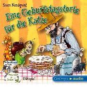 Cover-Bild zu Nordqvist, Sven: Eine Geburtstagstorte für die Katze (CD)