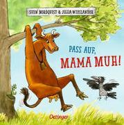 Cover-Bild zu Wieslander, Jujja: Pass auf, Mama Muh!