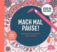 Cover-Bild zu Williams, John (Komponist): Kids in Balance. Mach Mal Pause