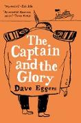 Cover-Bild zu Eggers, Dave: The Captain and the Glory
