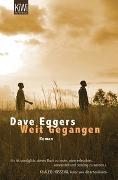Cover-Bild zu Eggers, Dave: Weit gegangen