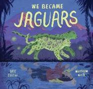 Cover-Bild zu Eggers, Dave: We Became Jaguars