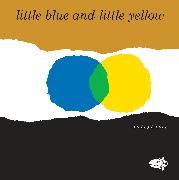 Cover-Bild zu Lionni, Leo: Little Blue and Little Yellow