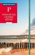 Cover-Bild zu Schulze, Dieter: Baedeker Reiseführer Polnische Ostseeküste, Masuren, Danzig