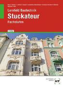 Cover-Bild zu Boes, Manfred: Lernfeld Bautechnik Stuckateur